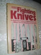 Fighting Knives: Illustrated Guide to Fighting Knives and Milita