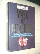 The Mask of Treachery: Anthony Blunt - The Most Dangerous Spy in