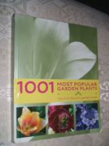 1001 most popular garden plants; Tips and ideas for garden lover