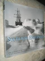SOUTH WITH ENDURANCE; SHACKLETON'S ANTARCTIC EXPEDITION 1914- 19