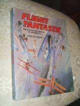 Flight Fantastic: Illustrated History Of Aerobatics