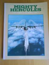 Mighty Hercules: The First Four Decades