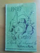 Bells And Grass: A Book Of Rhymes