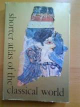 Shorter Atlas Of The Classical World