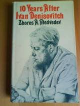 Ten Years After Ivan Denisovich