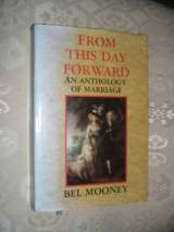 From This Day Forward: Anthology of Marriage