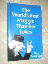 Worlds Best Maggie Thatcher Jokes (worlds Best Jokes)
