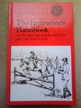 The Instructors Handbook (A Pony Club publication)