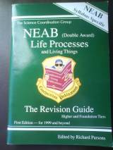 Neab : Life Processes And Living Things - Revision Guide (neab S