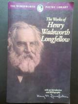 The Works of Henry Wadsworth Longfellow (Wordsworth Poetry Libra