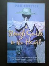 A Rough Guide To The Heart