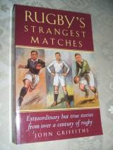 Rugby's Strangest Matches: Extraordinary but True Stories from o